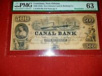 1850's~ $500 CANAL BANK~PMG 63 Choice UNC.~ Haxby LA105G70~ Unissued Beauty