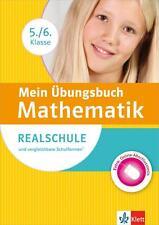Mein Übungsbuch Mathematik 5/6 Klasse Realschule und vergleichbare Schulformen