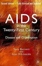 AIDS in the Twenty-First Century : Disease and Globalization