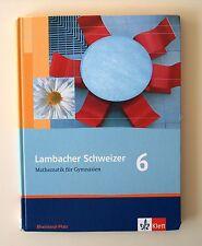 Lambacher Schweizer LS Mathematik 6. Schülerbuch. Neubearbeitung. Rheinland-Pfal