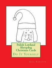 Polish Lowland Sheepdog Christmas Cards : Do It Yourself by Gail Forsyth.