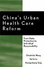 CHINA'S URBAN HEALTH CARE REFORM - NEW PAPERBACK BOOK