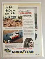 1950's Print Ads TIRES Lot of 10(Ten) Goodyear, Armstrong, Kelly Springfield