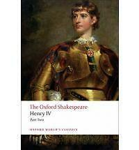 The Oxford Shakespeare: Henry IV, Part 2 (Oxford World's Classics), Good Conditi