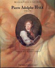 PIERRE ADOLPHE HALL 1739-1793 Miniaturiste suédois Peintre du Roi de Françe   BP