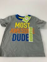 NWT Circo Boy's 12 month Most Awesome Dude T-Shirt