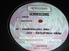 Fellowship – Celebrate Life / Brighter Day       1996    DRUM & BASS!!