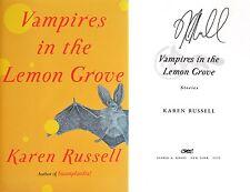 Karen Russell SIGNED Vampires in the Lemon Grove 1st/1st HC Beautiful!