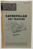 1966 Caterpillar 631 Tractor Operation & Maintenance Manual with Note