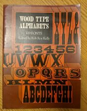 Wood Type Alphabets 100 Fonts by Rob Roy Kelly Softcover 1977 First Edition
