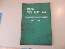 MAZDA 818 1000 1300 Motor Werkstatthandbuch Reparaturanleitung Ausg. 06.1974