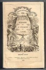 ADOLPHE HOROY HISTOIRE DU 13e REGIMENT DE LIGNE 1792-1859 VOLONTAIRES DE L'OISE