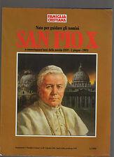 supplemento a famiglia cristiana giugno 1985 - san pio X - febrdec