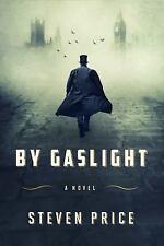 By Gaslight: A Novel, Price, Steven,0374160538, Book, Good