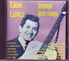 TRINI LOPEZ - Teenage Love Songs CD