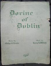 Vintage Sheet Music DORINE OF DUBLIN Irish Ballad Song 1917 G Dennis H Willams