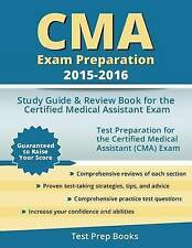 CMA Exam Preparation 2015-2016: Study Guide & Review Book for the Certified Medi