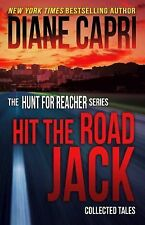 Hit the Road Jack : Collected Tales by Diane Capri (2014, Paperback)