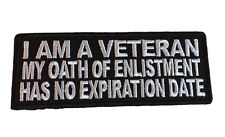 I Am A Veteran No Expiration Date Embroidered Iron On Patch