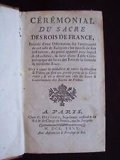 Cérémonial du sacré des rois de France - Directions pour la conscience d'un roi