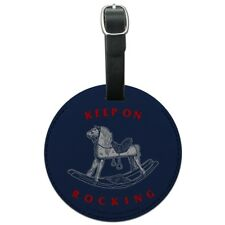 Keep on Rocking Horse Funny Humor Round Leather Luggage Card Carry-On ID Tag