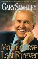 Making Love Last Forever by Gary Smalley (1996, Hardcover) Relationship Book