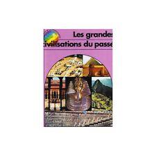 LES GRANDES CIVILISATIONS DU PASSE Ron CARTER illustré