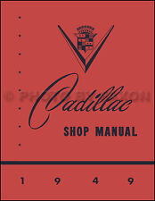 1949 Cadillac Shop Manual Series 61 62 S0 Special Fleetwood 75 Deville Repair