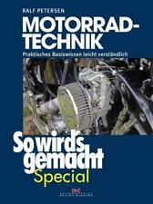 Motorrad-Technik (So wird's gemacht Special Band 4) von Ralf Petersen (2015, Gebundene Ausgabe)