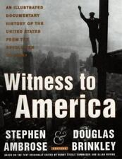 Witness to America : An Illustrated Documentary History of the United States fro