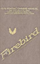 1979 Firebird and Trans Am Owners Manual 79 Pontiac Formula Esprit Guide Book