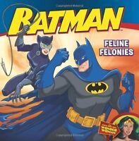 Batman Classic: Feline Felonies: With Wonder Woman by John Sazaklis