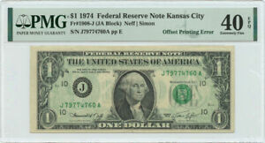 1974 $1 FRN Kansas City, MO PMG XF 40 EPQ Offset Printing Error