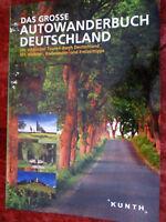 Das große Autowanderbuch Deutschland Die schönsten Touren durch Deutschland