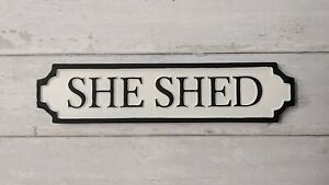 She Shed Antique Style Wall Mounted White Street Sign Plaque / Sign