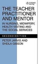 The Teacher Practitioner and Mentor in Nursing Midwifery (Teacher Preparation &