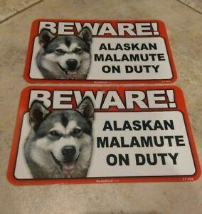 BEWARE Guard Dog on Duty Sign - Alaskan Malamute Plastic Sign Lot of 2