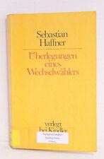 Überlegungen eines Wechselwählers, Sebastian Haffner