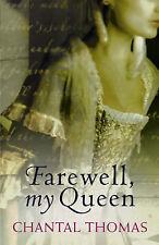 Farewell, My Queen, Thomas, Chantal, Used; Good Book