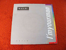 "WHAM i 'm your man/do it right ORIGINAL 1985 7"" vinyle single"