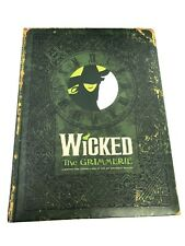 Wicked : The Grimmerie,  Behind-the-Scenes Look at  Broadway Musical 1st edition