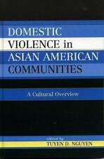 Domestic Violence in Asian-American Communities: A Cultural Overview-ExLibrary