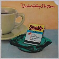 CACHE VALLEY DRIFTERS: Step Up to Big Pay USA Vinyl LP  Flying Fish Bluegrass