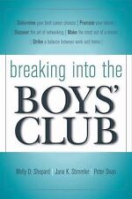 Breaking into the Boys' Club: 8 Ways for Women to Get Ahead in Business by Moll