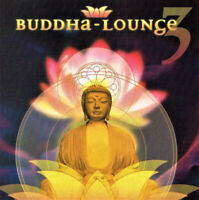 Buddha Lounge Vol 3 by Various Artists ~ Very Good New Age CD Album