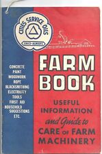 Cities Service Oils Co Farm Book  1943 ~ Farm Needs and Machinery Uses