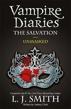 NEW - The Vampire Diaries: The Salvation: Unmasked: Book 13 (PB) 1444916513