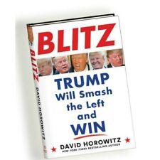 BLITZ Trump Will Smash the Left and Win by David Horowitz