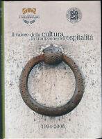 LIBRO • Il Valore della Cultura la Tradizione dell'Ospitalità Bertinoro ALMA
