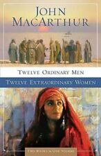 Twelve Ordinary Men - Twelve Extraordinary Women Paperback John MacArthur